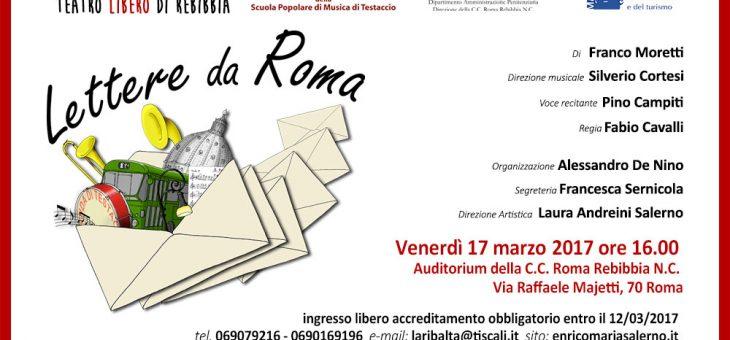 Lettere da Roma – 17 marzo 2017 Teatro di Rebibbia N.C. ore 16.00 – ingresso ore 15.15