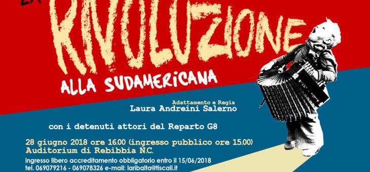 La Rivoluzione alla Sudamericana